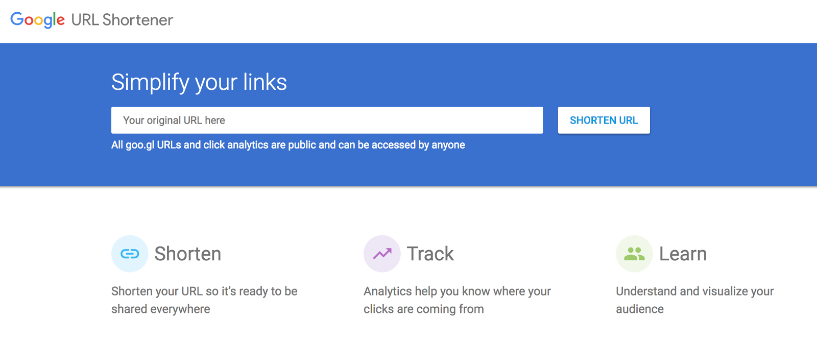 The site Goo.gl which allows you to shorten and track your unique links